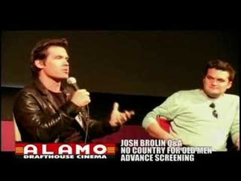 Josh Brolin NO COUNTRY FOR OLD MEN Q&A