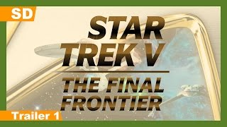 Star Trek V: The Final Frontier (1989) Trailer 1