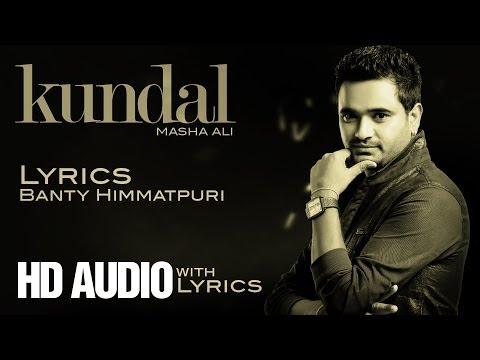 Masha Ali | Kundal | Lyrics | Brand New Punjabi Song 2014
