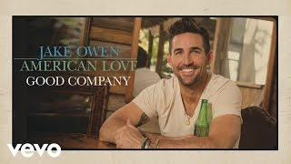 Jake Owen Good Company