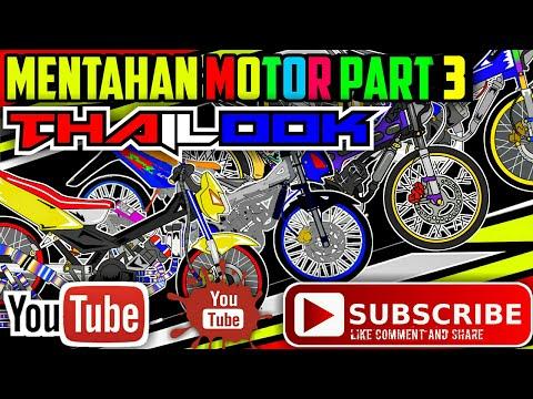 Mentahan Thailook Motor part 3 (3-4) #1