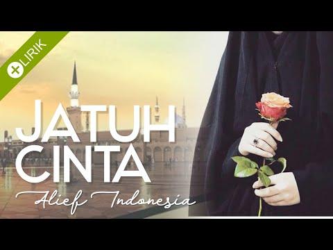 (NEW VERSION) Jatuh Cinta - Alief / VIDEO LIRIK