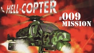 Lets Play Hell Copter #009 Mission 9 Rescue