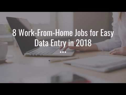 8 Work From Home Jobs for Easy Data Entry This Year