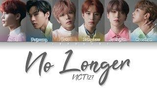 NCT 127 - No Longer (나의 모든 순간) (Color Coded Lyrics Eng/Rom/Han/가사)