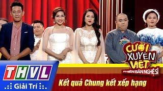 THVL | Cười xuyên Việt - PBNS 2016 | Chung kết xếp hạng: Kết quả