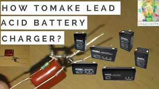 How To Make A Charger Circuit For Lead Acid Battery in Rs-10  [4v-6v] [18th June Updated]