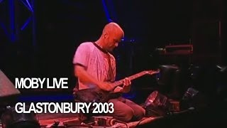 Moby 39 Porcelain 39 Live At Glastonbury