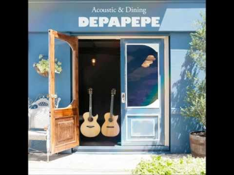 Depapepe - Acoustic Dining