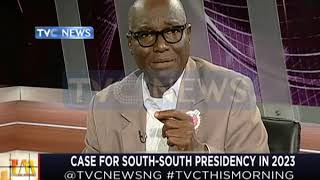Case for South-South Presidency in 2023