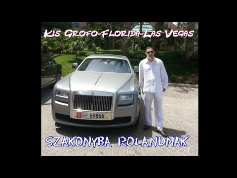 Kis Grófo-Florida -Las Vegas Rolandnak Szakonyba Official ZGstudio Video