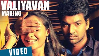 Valiyavan Movie Making Video