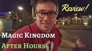 Magic Kingdom After Hours Review