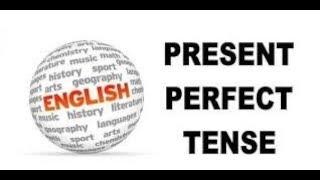En Hızlı En Kolay PRESENT PERFECT TENSE Anlatım