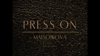 """press on"" feat. kelvin uffre"