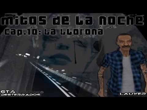 GTA San Andreas Loquendo | Mitos de la noche | La Llorona