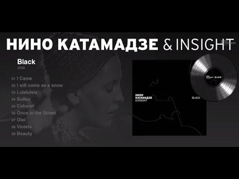 Nino Katamadze & Insight Black