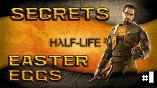 [Half-Life 2] - ВСЕ Пасхалки, Секреты, Фишки и Баги |#1| (All Secrets, Easter Eggs, Bugs)