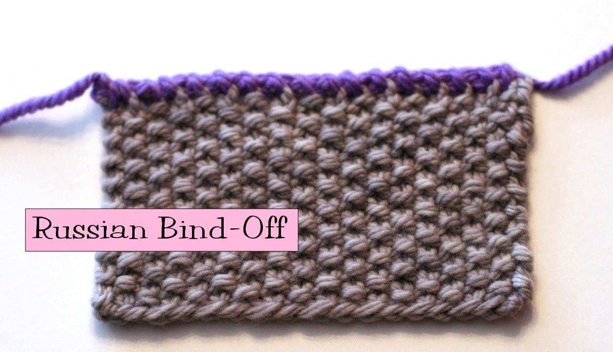 Knitting Help - Russian Bind-Off - YouTube