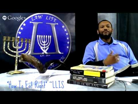 """HOW TO EAT RIGHT"" SABBATH LESSONS @LAW LIFE ISRAELITE SCHOOL"