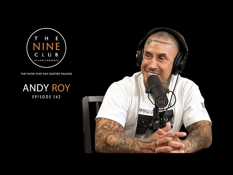 Andy Roy | The Nine Club With Chris Roberts - Episode 142