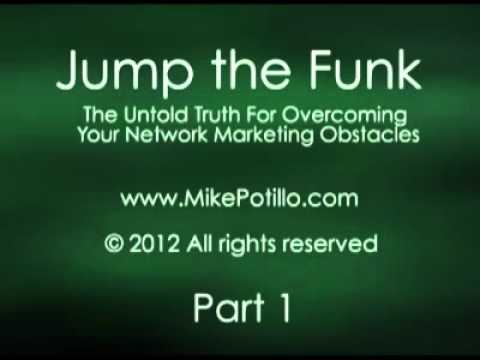 Mike Potillo's Jump the Funk: Part 1 of 7