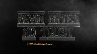 2018 Kevin Gates Type Beat Instrumental 2018 | Me Too | Luca Brasi 3