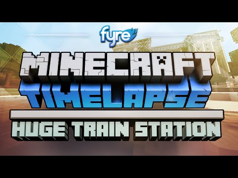 Minecraft Timelapse - Huge Train Station