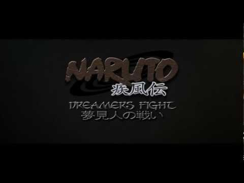 Naruto Shippuuden: Dreamers Fight fan film trailer