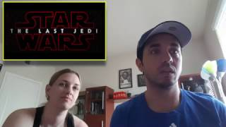Star Wars Episode VIII: The Last Jedi Teaser Trailer - Our Reaction