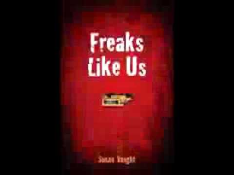 Freaks Like Us Trailer II