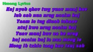Kuv Yuav Nyob Nrug Koj - Xab Thoj - Hmong Lyrics