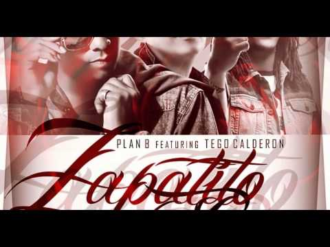 Plan B FT Tego Calderon   Zapatito Roto Version Mambo