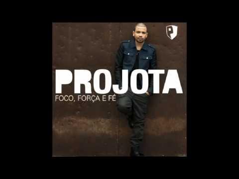 Projota - Foco Força e Fé [CD Completo]