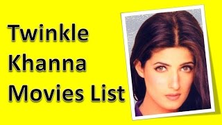 Twinkle Khanna Movies List