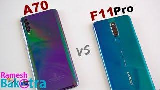 Samsung Galaxy A70 vs Oppo F11 Pro SpeedTest and Camera Comparison