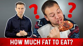 How Much Fat Do I Eat: Ketogenic Diet?