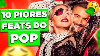 TOP 10 DA DIVA: OS PIORES FEATS DO MUNDO POP | Diva Depressão