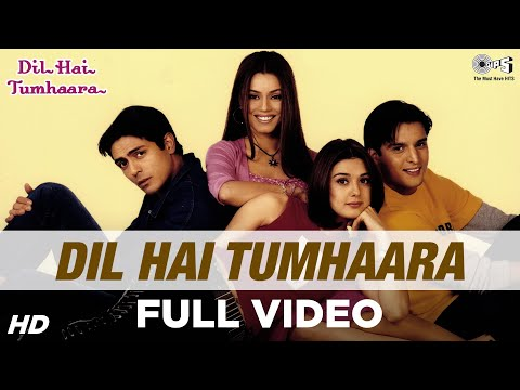 Dil Hai Tumhaara - Title Track - Preity...