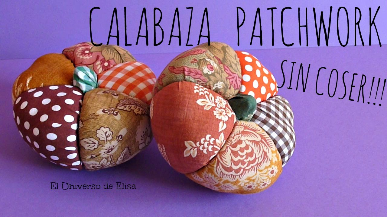 C mo hacer patchwork sin aguja calabaza patchwork - Colchas password para hacer ...