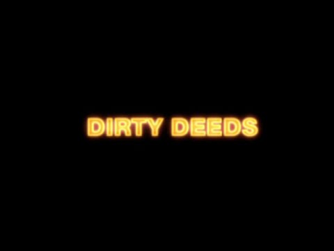 Dirty Deeds - La cité du crime