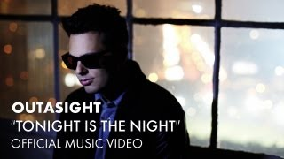 Клип Outasight - Tonight Is The Night