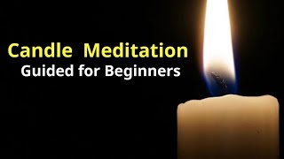 🕯️Candle Guided Meditation Beginner   Healing Pain and Dissolving Stress away