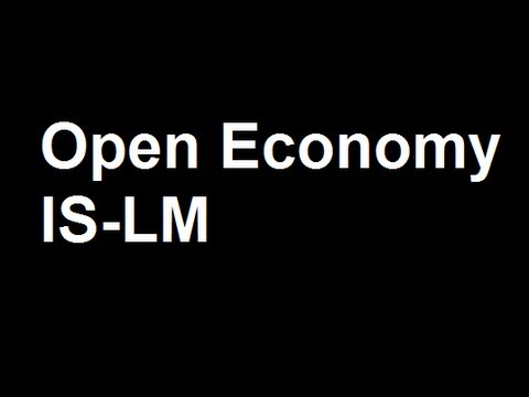 23. Open economy IS-LM model Introduction