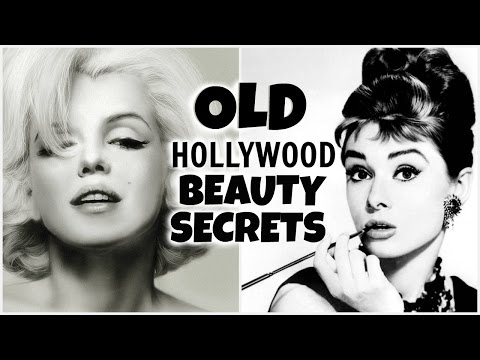 OLD HOLLYWOOD BEAUTY SECRETS AND HACKS │ MAKEUP AND SKIN CARE SECRETS EVERY GIRL SHOULD KNOW
