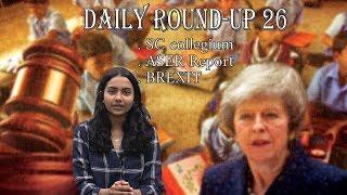 Daily Round-up 26 : SC Collegium, ASER Report, BREXIT