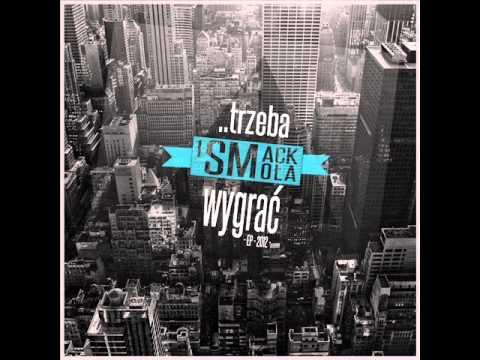1SMACK x Smo³a - ..trzeba wygraæ EP (2013)