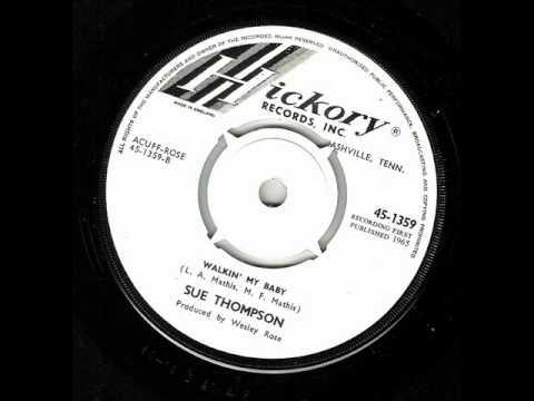 Sue Thompson - Walkin My Baby