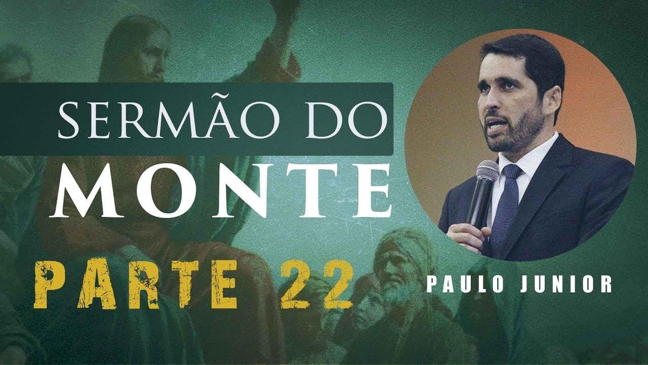 O Sermão do Monte - CRISTO E A LEI - Paulo Junior