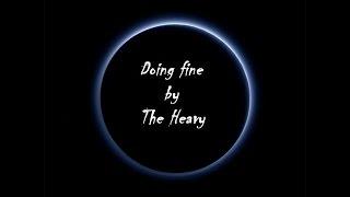 Watch Heavy Doing Fine video